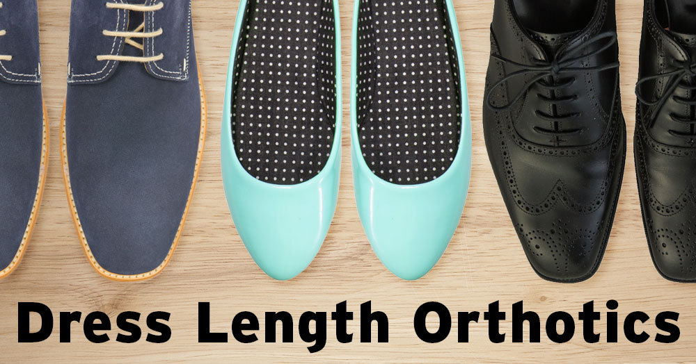 dress length orthotics
